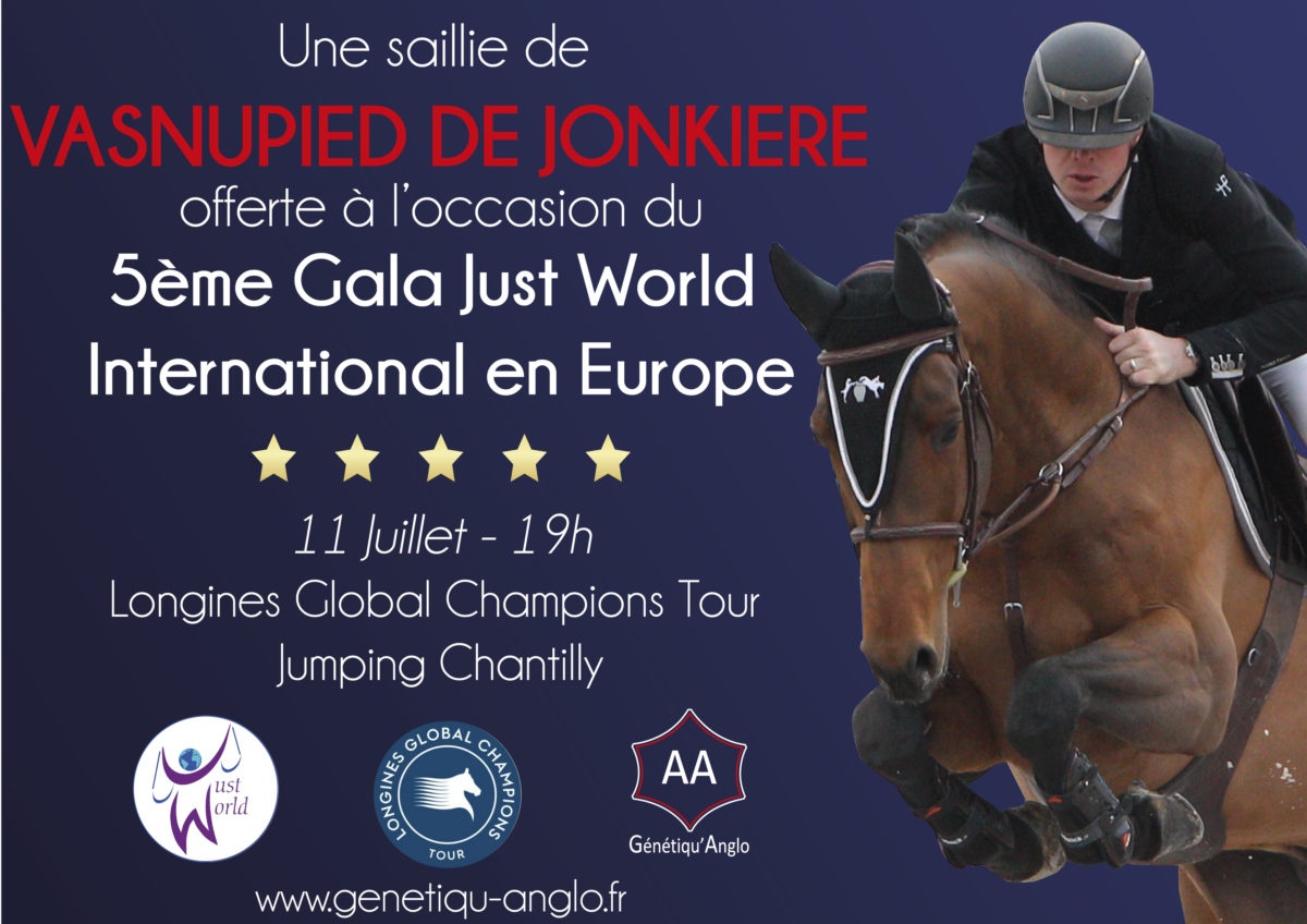 Une saillie de VASNUPIED DE JONKIERE offerte à l'occasion du Gala Just World Europe pendant le LGCT de Chantilly !